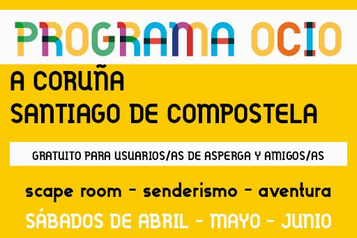 PROGRAMA DE OCIO – A Coruña y Santiago de Compostela