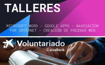 TALLERES – VOLUNTARIADO CAIXABANK