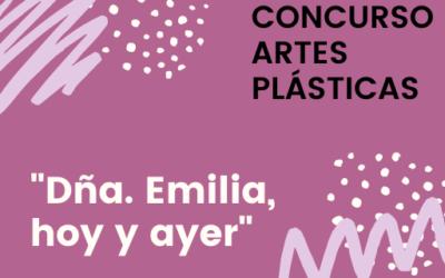 CONCURSO DE ARTES PLÁSTICAS – Dña. Emilia, ayer y hoy