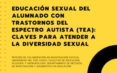 EDUCACIÓN SEXUAL DEL ALUMNADO CON TRASTORNOS DEL ESPECTRO AUTISTA: CLAVES PARA ATENDER A LA DIVERSIDAD SEXUAL