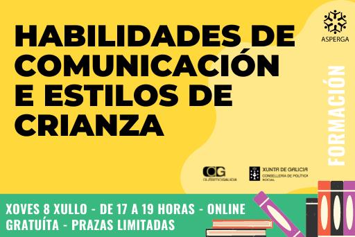 FORMACIÓN: Habilidades de comunicación e estilos de crianza – 08/07/2021