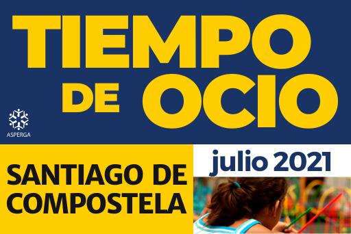 TIEMPO DE OCIO – SANTIAGO DE COMPOSTELA – JULIO 2021